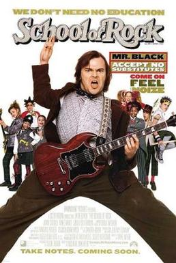 Poster for School of Rock, with Jack Black flamboyantly strumming a guitar, and a class of kids behind him in punk rock takes on their school uniforms.