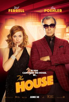 Film poster for The House, with Amy Poehler making a 'shh' expression with her finger to her lips, wearing a black sequin dress, and Will Ferrell with arms crosses wearing a burgundy check suit and large sunglasses.