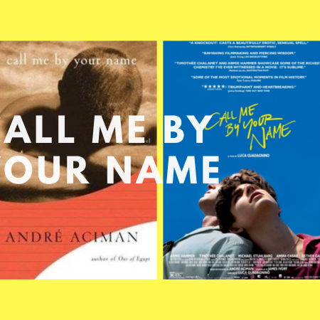 Call Me By Your Name book cover and film poster against a yellow background